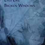 Cover_Eyes_Like_Broken_Windows