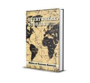 Everywhere Stories Volume I